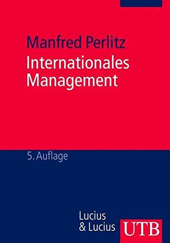Internationales Management (UTB M / Uni-Taschenbücher)