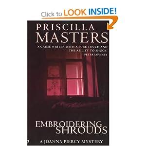 Embroidering Shrouds: A Joanna Piercy Novel (Joanna Piercy Mysteries) Priscilla Masters