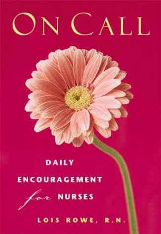 On Call: Daily Encouragement for Nurses