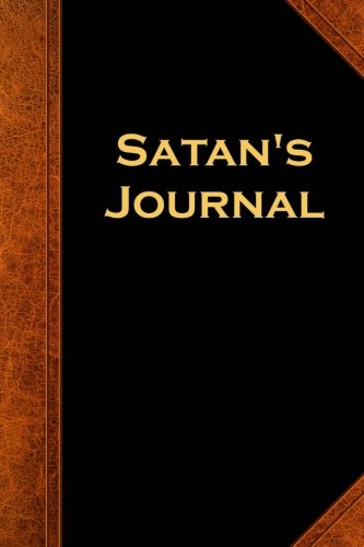 Satan's Journal Vintage Style: (Notebook, Diary, Blank Book) (Scary Halloween Journals Notebooks Diaries)