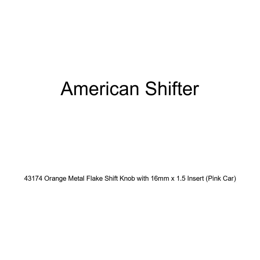Pink Car American Shifter 43174 Orange Metal Flake Shift Knob with 16mm x 1.5 Insert