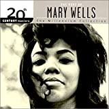 : The Best of Mary Wells - The Millennium Collection