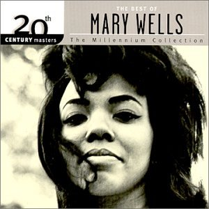The Best of Mary Wells - The Millennium Collection