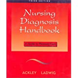 Nursing Diagnosis Handbook: A Guide to Planning Care