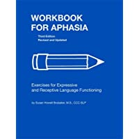 Workbook for Aphasia: Exercises for the Development of Higher Level Language Functioning