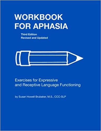 Workbook for Aphasia: Exercises for the Development of Higher ...
