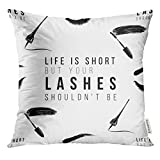 Golee Throw Pillow Cover Makeup Artist with Life is Short But Your Lashes Shouldn't Be Text Mascara Wand Eyeliner Stroke Woman Decorative Pillow Case Home Decor Square 20x20 Inches Pillowcase