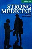 Strong Medicine Level 3 Lower Intermediate (Cambridge English Readers): Lower Intermediate Level 3