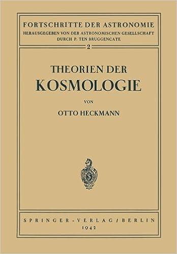 Rapidshare télécharger des livres audio Theorien der Kosmologie (Fortschritte der Astronomie) (German Edition) by Otto Heckmann (1941-12-31) PDF