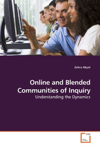 Online and Blended Communities of Inquiry: Understanding the Dynamics
