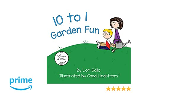 7af7d526bbd2 Amazon.com: 10 to 1 Garden Fun (Nana's Littles) (9780997930368 ...