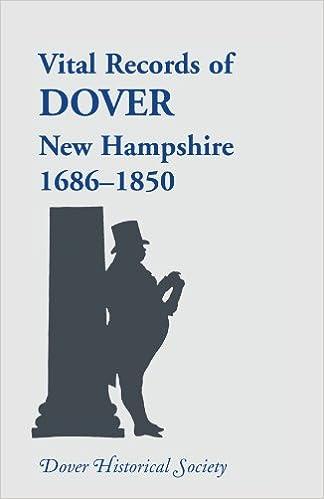 Vital records of Dover: New Hampshire, 1686-1850