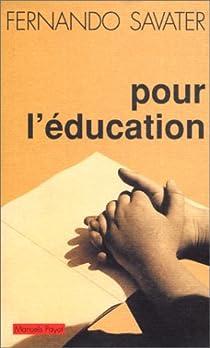 Pour l'education par Savater