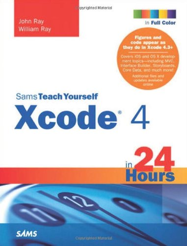 [PDF] Sams Teach Yourself Xcode 4 in 24 Hours Free Download | Publisher : Sams | Category : Computers & Internet | ISBN 10 : 0672335875 | ISBN 13 : 9780672335877