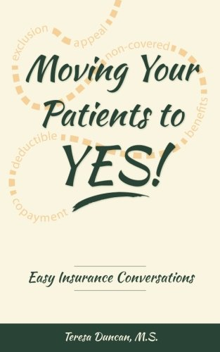 Moving Your Patients to YES!: Easy Insurance