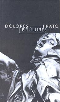 Brûlures par Dolores Prato