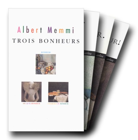 Trois bonheurs, Albert Memmi, 3 volumes