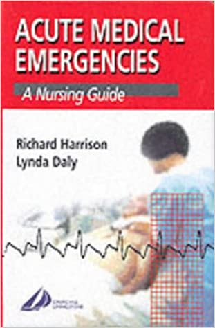 Book Acute Medical Emergencies: A Nursing Guide (A Nurse's Survival Guide)