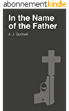 In The Name of The Father (English Edition)