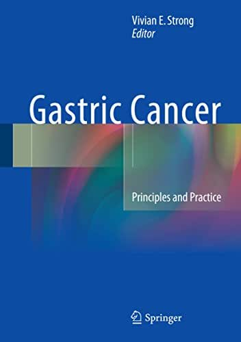 Gastric Cancer: Principles and Practice