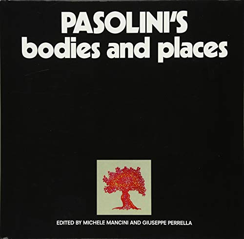 F.R.E.E Pasolini's Bodies and Places<br />[T.X.T]