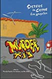 Murder by Thirteen, Sisters in Crime, Los Angeles Chapter Staff, 0964794535
