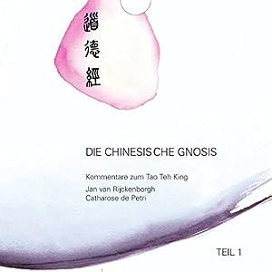 Die chinesische Gnosis 1 Hörbuch