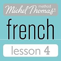 Michel Thomas Beginner French Lesson 4