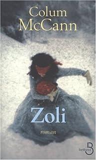 Zoli : [roman], McCann, Colum
