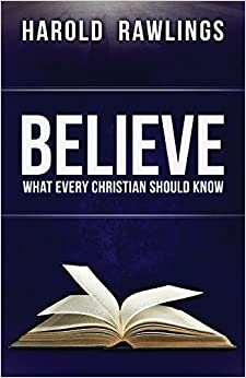 Believe: What Every Christian Should Know