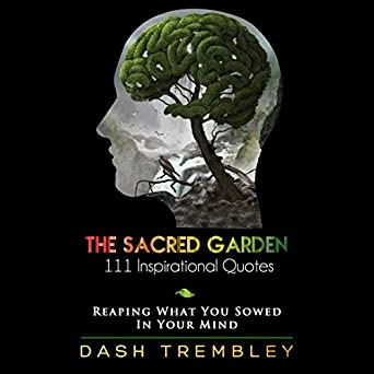 Amazoncom The Sacred Garden 111 Inspirational Quotes Reaping
