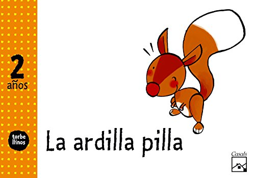 (10).ardilla pilla (2 anos) torbellinos