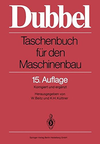 Dubbel: Taschenbuch für den Maschinenbau