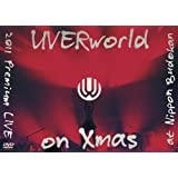 UVERworld 2011 Premium LIVE on Xmas(初回生産限定盤) [DVD]