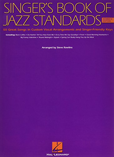 Sheet Jazz Music Vocal (The Singer's Book of Jazz Standards - Women's Edition (Vocal Collection))