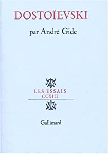 Dostoïevski : Articles et causeries par Gide