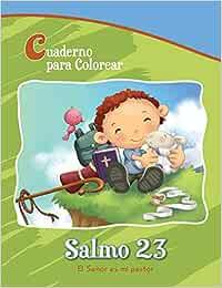 Salmo 23 - Cuaderno para colorear: El Señor es mi pastor