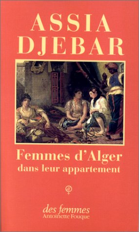 Femmes D'alger (French Edition)
