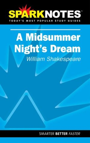A Midsummer Night's Dream (SparkNotes Literature Guide) (SparkNotes Literature Guide Series) (Switch Shakespeare)