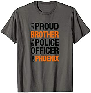 Mens Phoenix Police Brother  - Police Appreciation Week Need Funny Tee Shirt