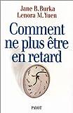 img - for Comment ne plus  tre en retard book / textbook / text book