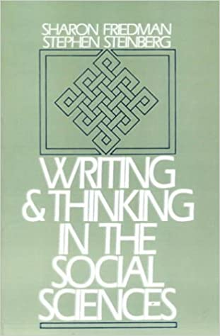 Book Writing and Thinking in the Social Sciences by Friedman, Sharon(January 15, 1989)