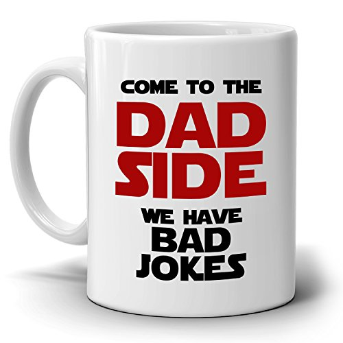 Funny Gag Gifts for Fathers Day and Papa Birthday Mug Come to Dad Sides We Have Bad Jokes, Printed on Both - Use Next Vouchers I Online Can