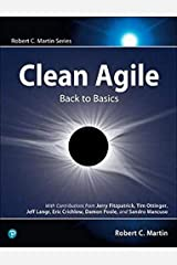 Clean Agile: Back to Basics (Robert C. Martin Series) Paperback
