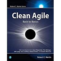 Clean Agile: Back to Basics
