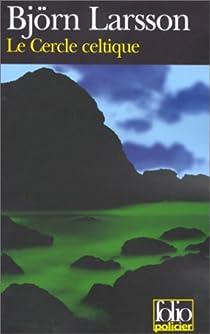 Le Cercle celtique par Larsson