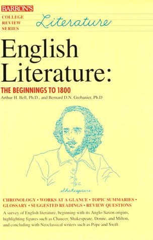 English Literature: The Beginnings to 1800 (College Review Series)