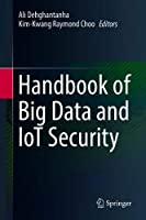 Handbook of Big Data and IoT Security Front Cover