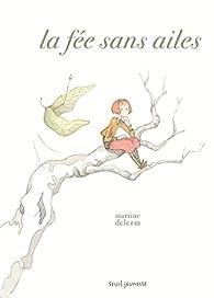 La fée sans ailes par Martine Delerm