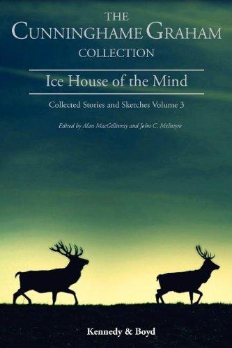 Ice House of the Mind: Collected Stories and Sketches Volume 3
